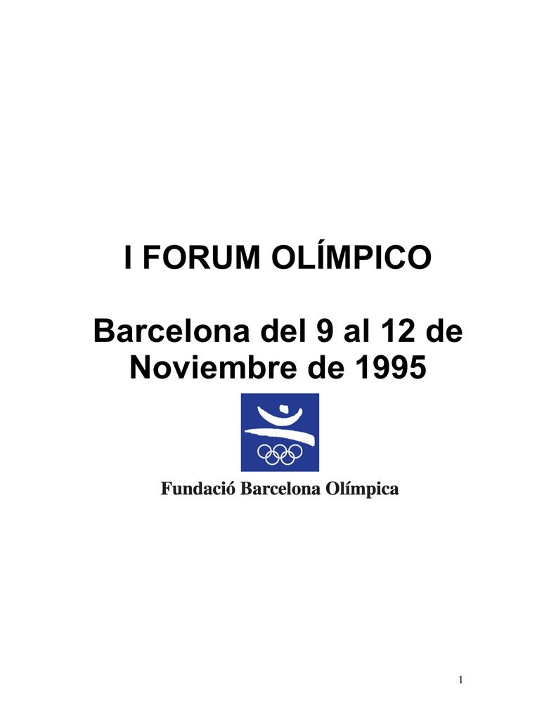 I FORUM OLÍMPICO Barcelona del 9 al 12 de Noviembre de 1995