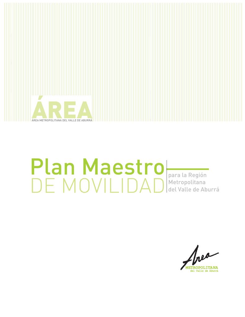 Calendario Escolar Andalucia 2020 19.Plan Maestro De Movilidad Area Metropolitana Del Valle De Aburra