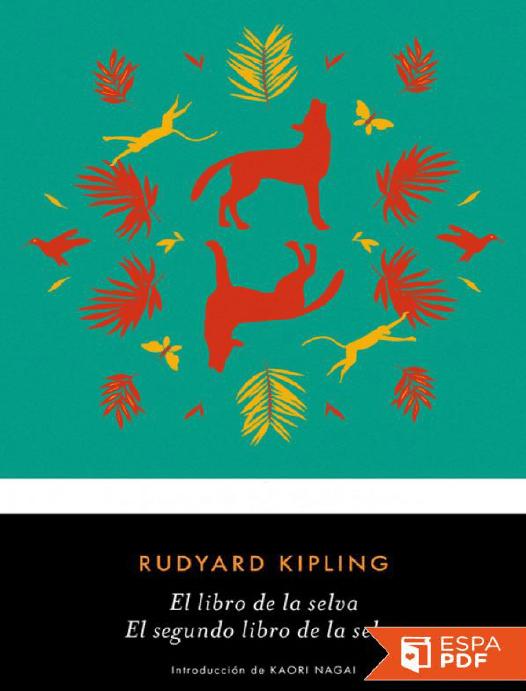 c8d9aaaec El libro de la selva _ El segun - Rudyard Kipling
