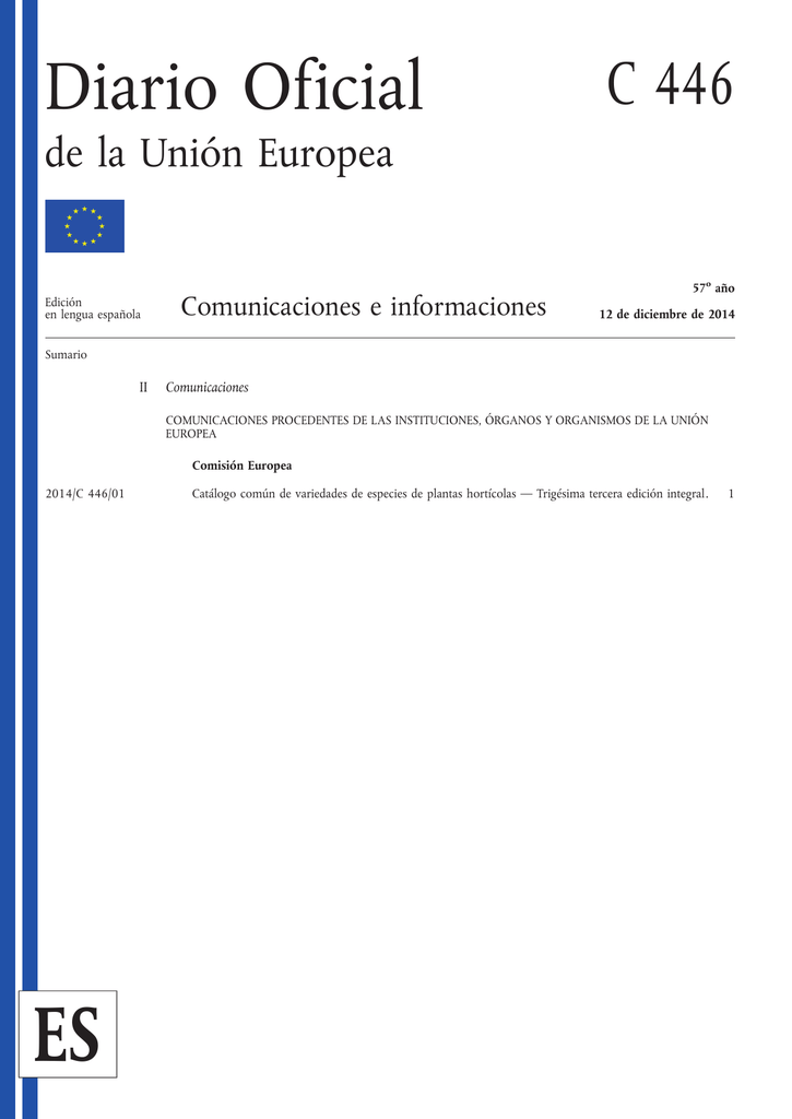 caa4de3a8f Diario Oficial C 446 de la Unión Europea Edición en lengua española  Comunicaciones e informaciones 57o año 12 de diciembre de 2014 Sumario II  Comunicaciones ...