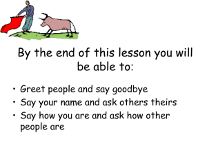 By the end of this lesson you will be able to