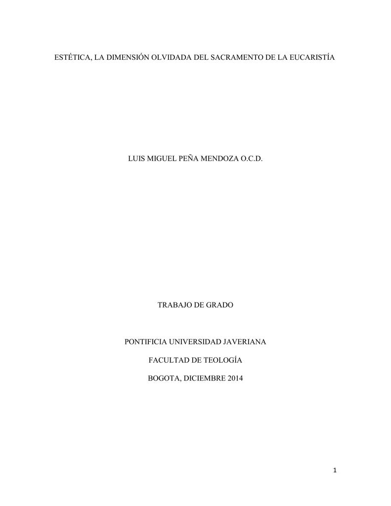 estética, la dimensión olvidada del sacramento de la eucaristía luis