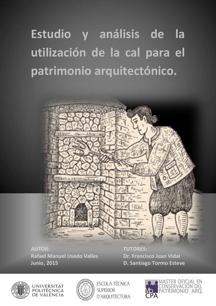 Estudio y análisis de la utilización de la cal para el patrimonio