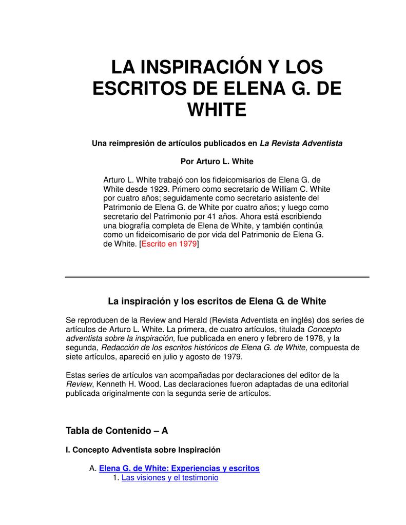 LA INSPIRACIÓN Y LOS ESCRITOS DE ELENA G. DE WHITE