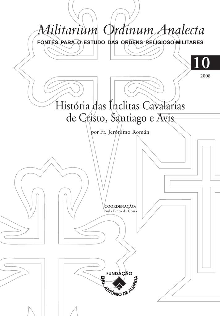 História das Ínclitas Cavalarias de Cristo, Santiago e Avis