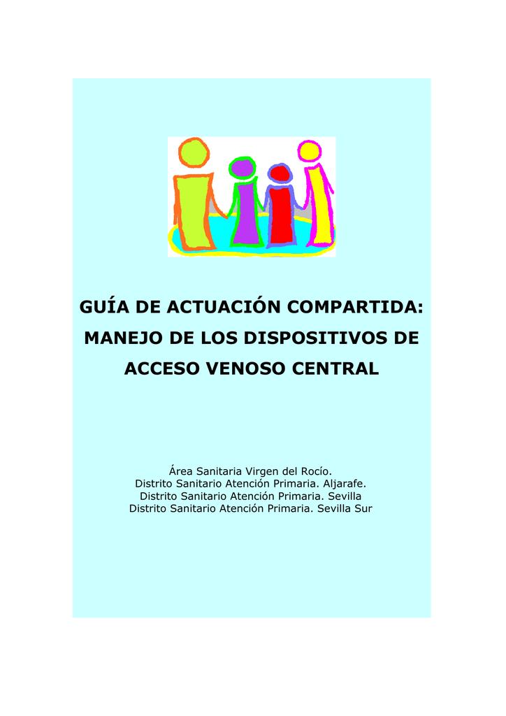 GAC Manejo De Los Dispositivos Acceso Venoso Central