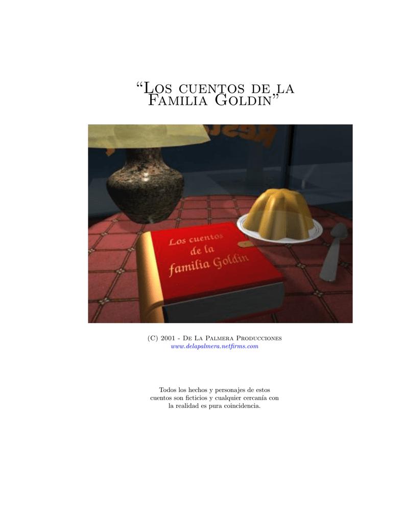 """""""Los cuentos de la Familia Goldin"""" 07faad51645"""