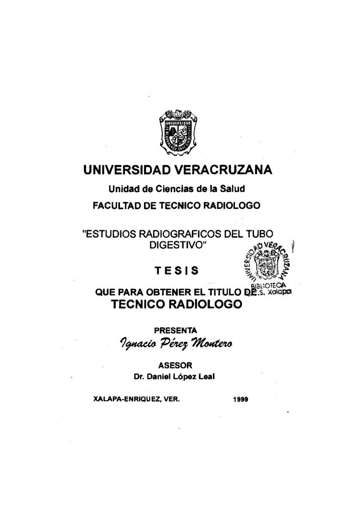 UNIVERSIDAD VERACRUZANA TECNICO RADIOLOGO