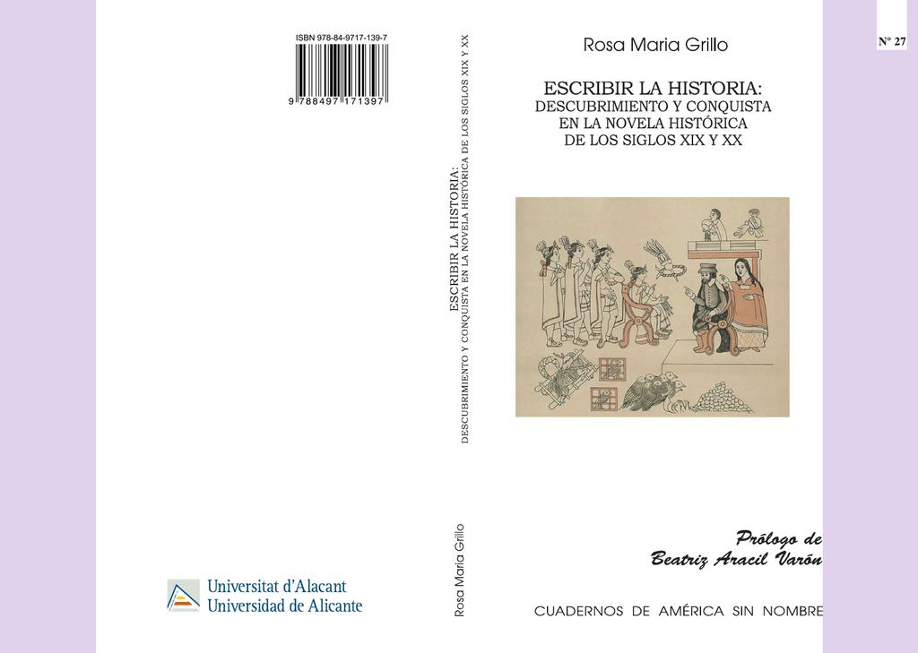 descubrimiento y conquista en la novela histórica de los siglos XIX y