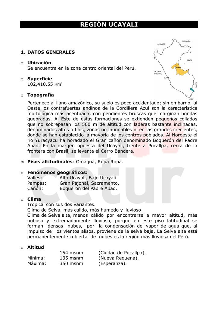 d576cfb88e DATOS GENERALES o Ubicación Se encuentra en la zona centro oriental del  Perú. o Superficie 102