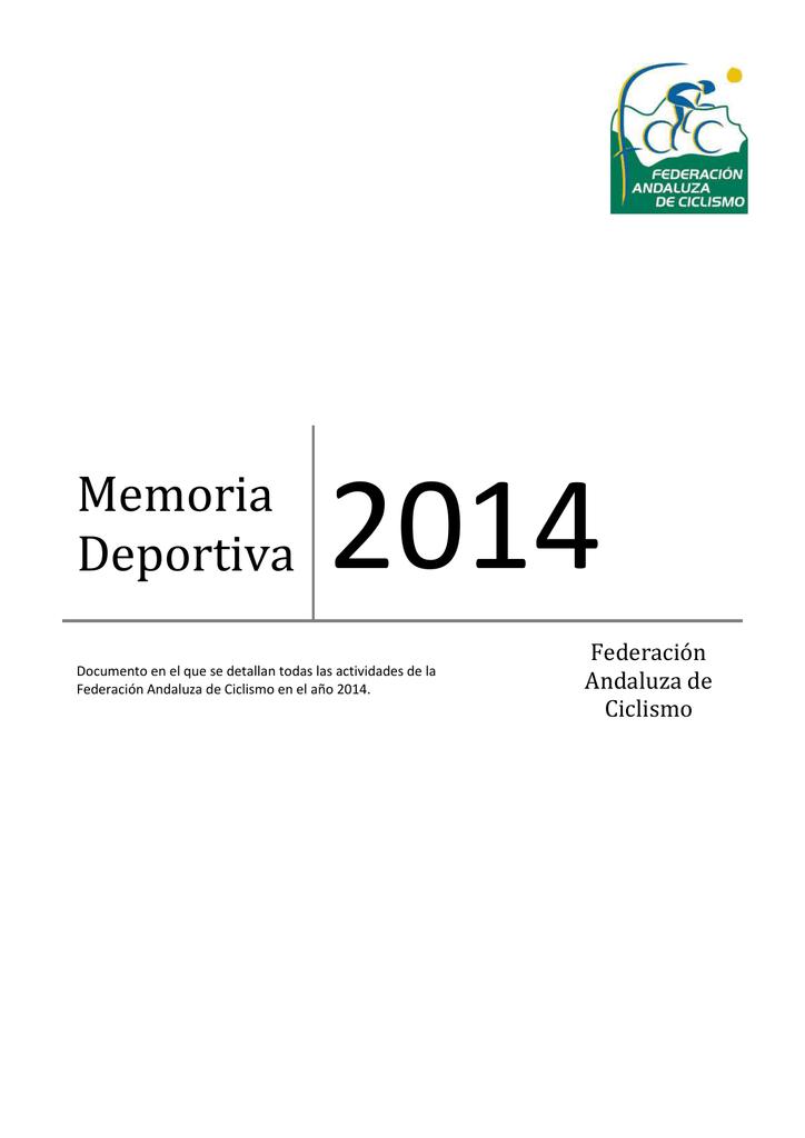 De Memoria Ciclismo Andaluza Federación Deportiva 2014 0X8nwkOP