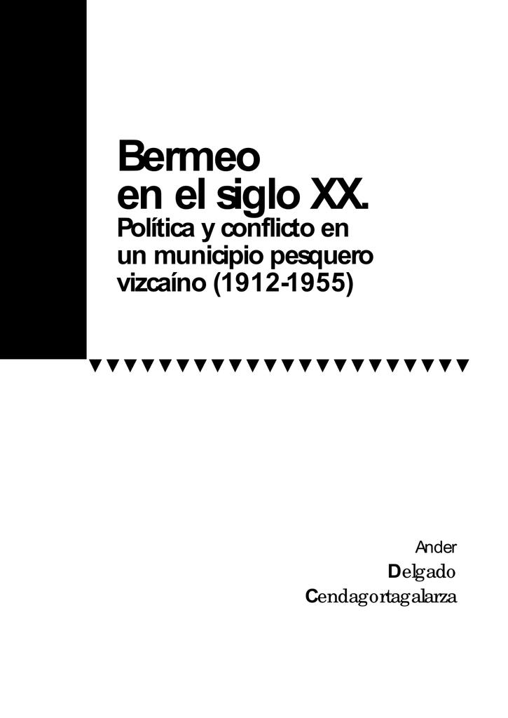 Bermeo En Un Municipio El Y XxPolítica Pesquero Conflicto Siglo wk0PnO