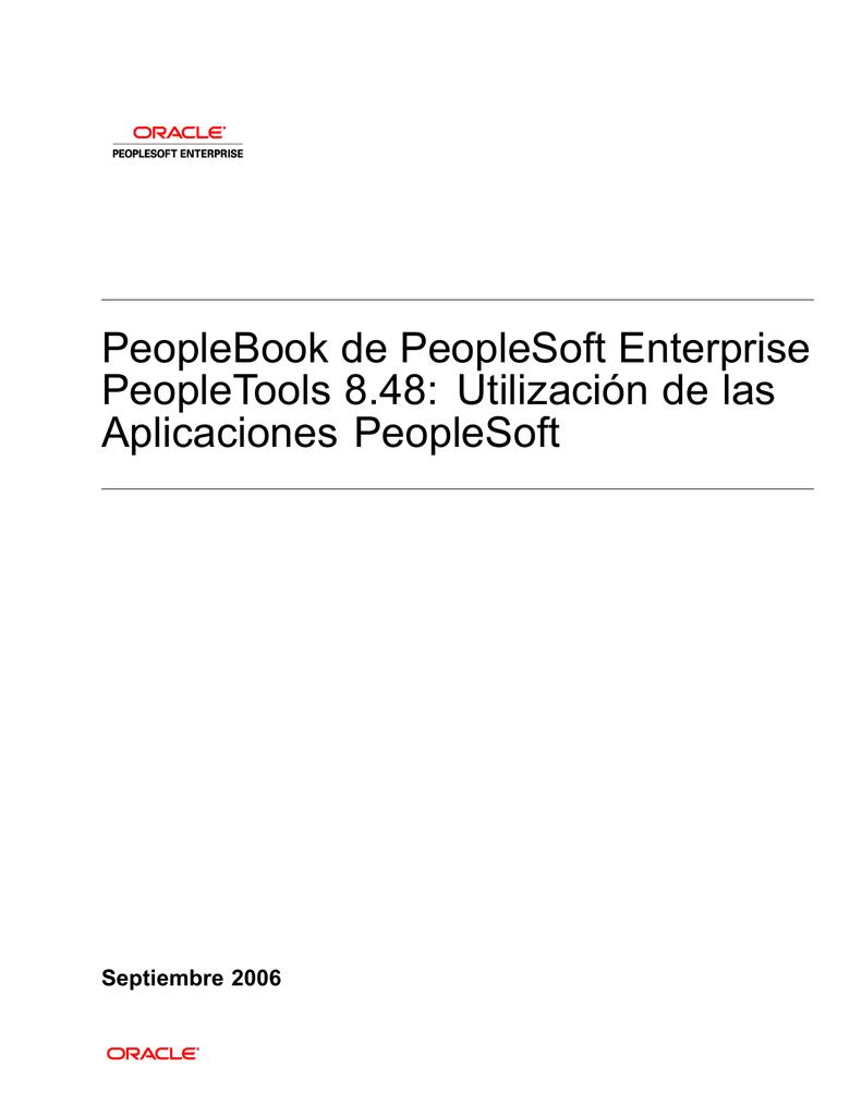 Utilización de las Aplicaciones PeopleSoft