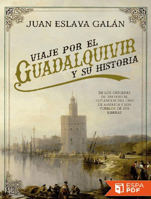 Galan Su El Guadalquivir Y Juan Viaje Eslava Por edCWxBEroQ