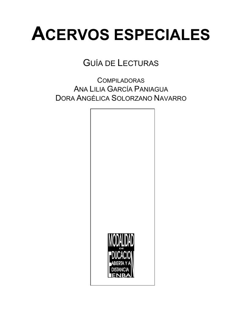 4760953394 acervos especiales - Escuela Nacional de Biblioteconomía y