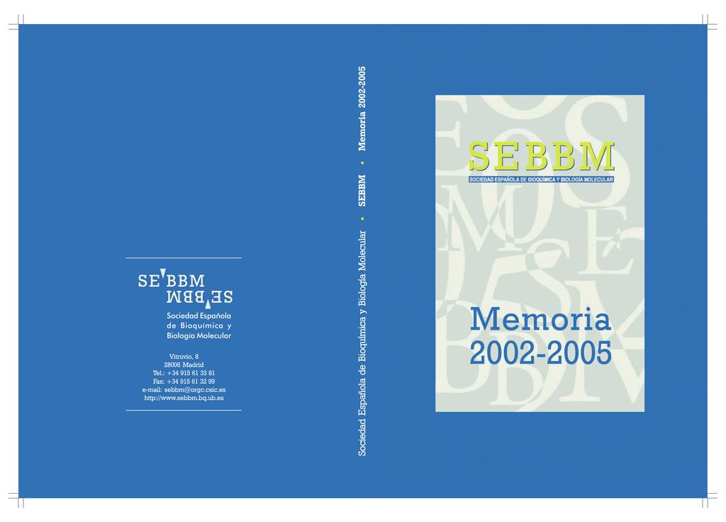 MEMORIA SEBBM 2002-2005
