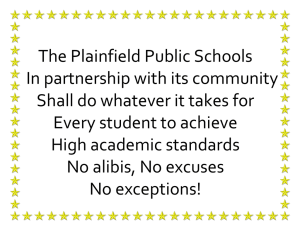 The Plainfield Public Schools In partnership with its community Shall