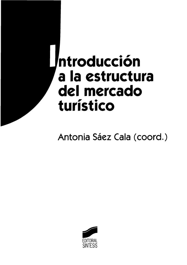 Ntroducciön A La Estructura Del Mercado Turistico Antonia Säez