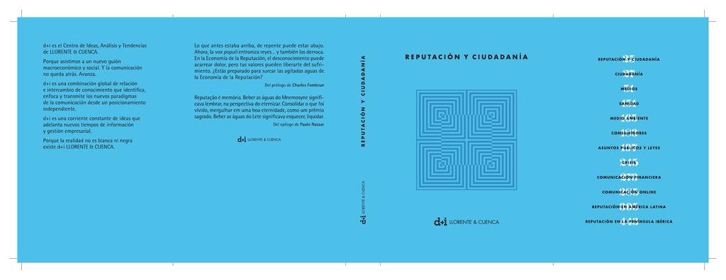 8d19d45ee8a R E P U TA C I Ó N Y C I U D A D A N Í A Edición no venal Licencia Creative  Commons (CC BY-NC-ND 3.0) d+i LLORENTE ...