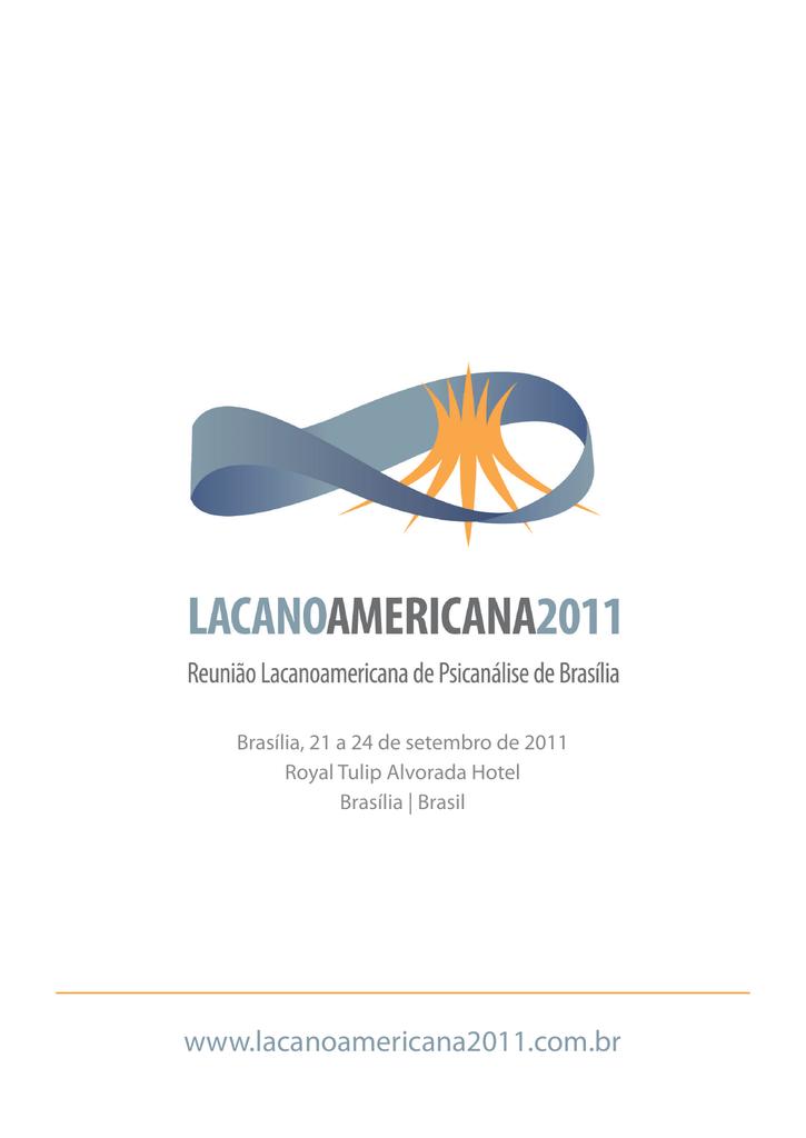 Lacanoamericana 2011 Intersecção Psicanalítica Do Brasil
