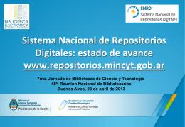 Sistema Nacional de Repositorios Digitales: estado de