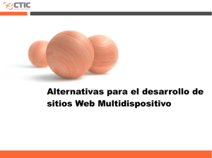 Alternativas para el desarrollo de sitios Web Multidispositivo