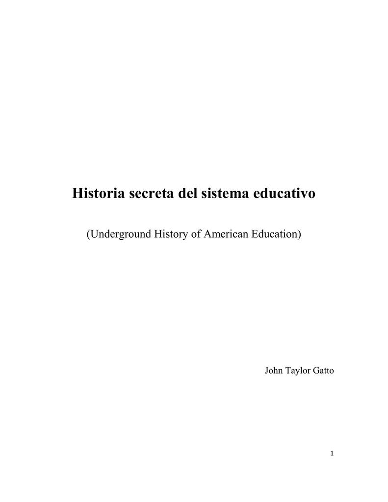 d7de997a43b3 Historia secreta del sistema educativo
