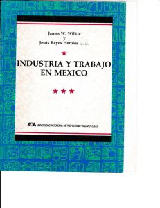 industria y trabaio - Worldwide Consortium for Research on Mexico