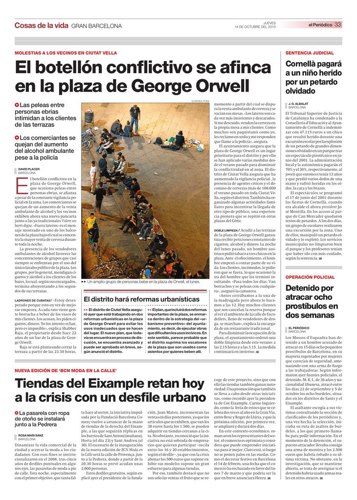 El Botellón Conflictivo Se Afinca En La Plaza De George Orwell