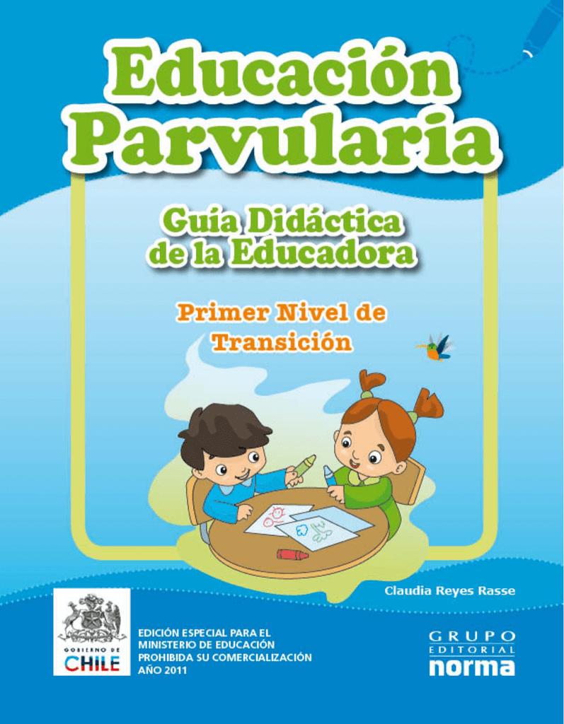 Guía Didáctica de la Educadora Primer Nivel de