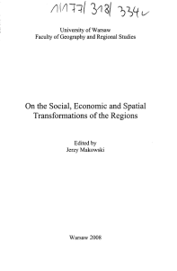 On the Social, Economic and Spatial Transformations of the Regions
