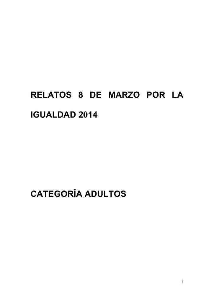 relatos 8 de marzo por la igualdad 2014 categoría adultos fd063d20cc6