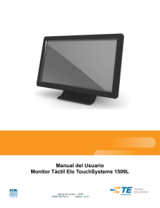 Manual del Usuario Monitor Táctil Elo TouchSystems 1509L