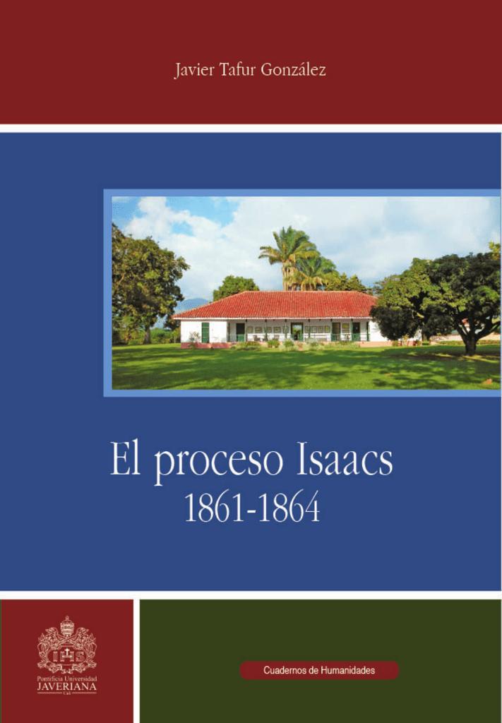El Proceso Isaacs - Vitela Repositorio Institucional Pontificia