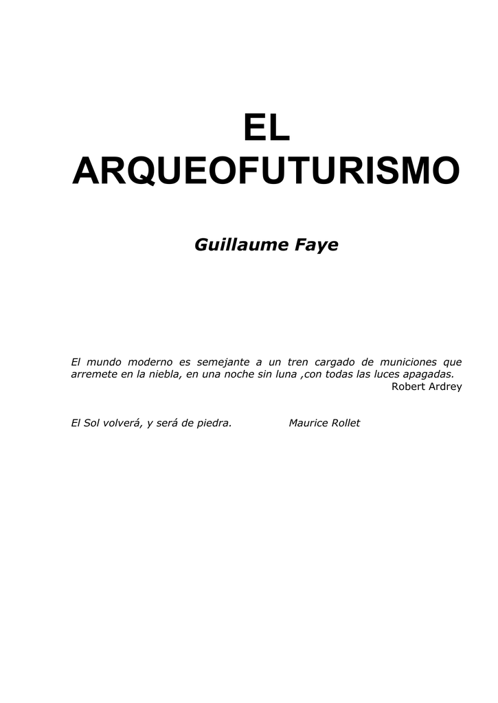 ba69fabefac Guillaume Faye El Arqueofuturismo