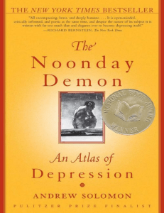 Andrew Solomon - The noonday demon, an atlas of depression