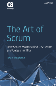 The Art of Scrum  How Scrum Masters Bind Dev Teams and Unleash Agility ( PDFDrive.com )