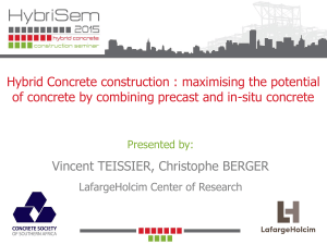 Hybrid Concrete construction  maximising the potential of concrete by combining precast and in-situ concrete