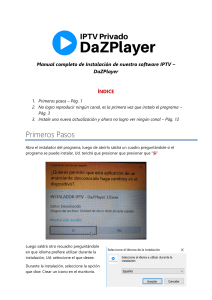 Manual completo de Instalación de nuestro software IPTV- DaZPlayer