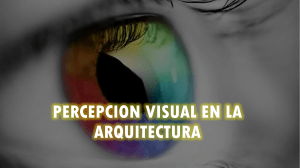 PERSEPCION VISUAL EN LA ARQUITECTURA