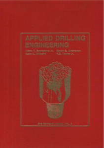 Applied Drilling Engineering - Adam T. B