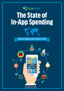 The State of In-App Spending AppsFlyer