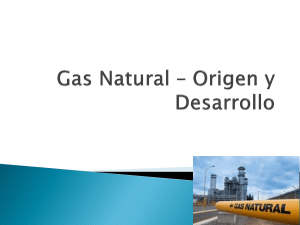 Gas Natural – Origen y Desarrollo