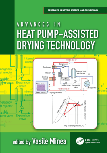 (Advances in Drying Science and Technology) Minea, Vasile - Advances in Heat Pump-Assisted Drying Technology-CRC Press (2016)