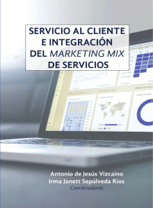 Servicio al cliente e integracion del marketing mix de servicios