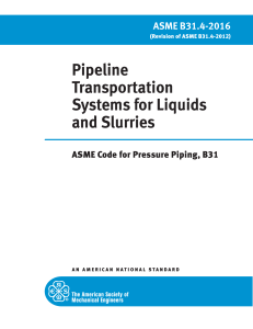 ASME B31.4 PIPELINE TRANSPORTATION SYSTEMS FOR LIQUIDS AND SLURRIES