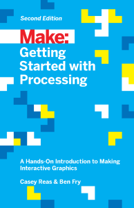 make-gettingstartedwithprocessing-2ndedition