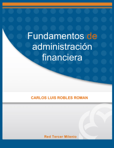 Fundamentos de administracion financiera Robles
