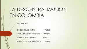 DESCENTRALIZACION EN COLOMBIA (1)