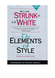 The Elements of Style 4th Edition. Longman, William Strunk Jr., E. B. White, Roger Angell (1999)